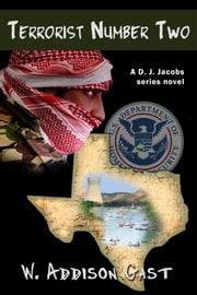 Terrorist Number 2 ebook by W. Addison Gast