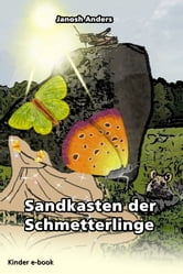 Sandkasten der Schmetterlinge ebook by Janosh Anders