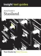 Stasiland - Text Guide ebook by Ruth Thomas