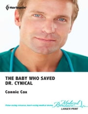 The Baby Who Saved Dr. Cynical ebook by Connie Cox