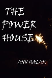 The Powerhouse ebook by Ann Halam