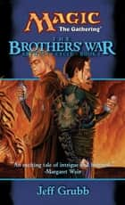 The Brothers' War ebook by Jeff Grubb