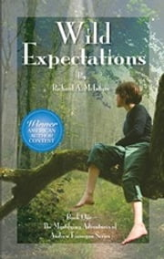 Wild Expectations ebook by Richard A. McIntyre