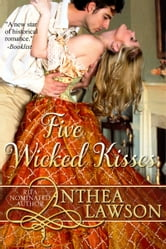 Five Wicked Kisses - A Tasty Regency Tidbit ebook by Anthea Lawson