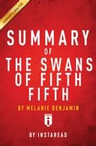 The Swans of Fifth Avenue ebook by Instaread