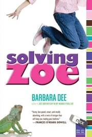Solving Zoe ebook by Barbara Dee