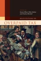 Restitution of Overpaid Tax ebook by Birke Häcker, Charles Mitchell, Dr Steven Elliott