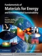 Fundamentals of Materials for Energy and Environmental Sustainability ebook by David S. Ginley,David Cahen