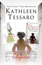 Elegance and Innocence: 2-Book Collection ebook by Kathleen Tessaro