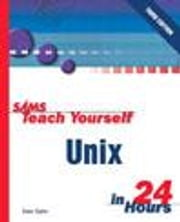 Sams Teach Yourself Unix in 24 Hours ebook by Taylor, Dave