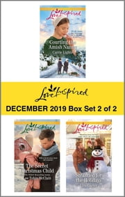 Harlequin Love Inspired December 2019 - Box Set 2 of 2 - An Anthology ebook by Carrie Lighte, Lee Tobin McClain, Lisa Carter