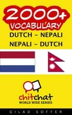 2000+ Vocabulary Dutch - Nepali ebook by Gilad Soffer