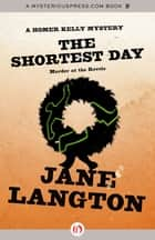 The Shortest Day: Murder at the Revels ebook by Jane Langton
