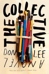 The Collective: A Novel ebook by Don Lee