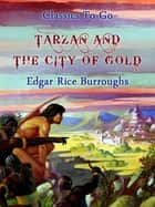Tarzan and the City of Gold ebook by Edgar Rice Borroughs