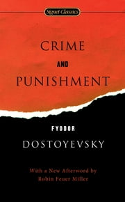 Crime and Punishment ebook by Fyodor Dostoyevsky,Sidney Monas,Robin Feuer Miller,Leonard Stanton,James D. Jr. Hardy