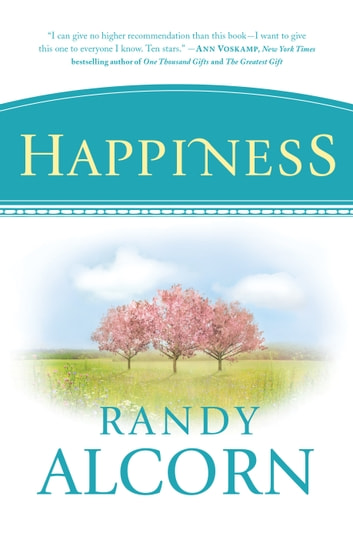 Happiness ebook by Randy Alcorn