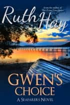 Gwen's Choice ebook by Ruth Hay