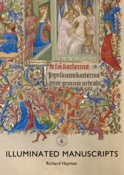Illuminated Manuscripts ebook by Mr Richard Hayman