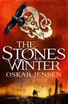 The Stones of Winter ebook by