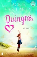 Duingras ebook by Jackie van Laren