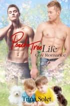Peach Tree Life ebook by Trina Solet