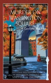 Murder on Washington Square - A Gaslight Mystery ebook by Victoria Thompson
