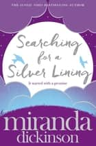 Searching for a Silver Lining ebook by Miranda Dickinson