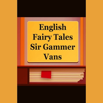 Sir Gammer Vans audiobook by Joseph Jacobs