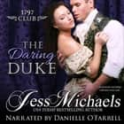 Daring Duke, The audiobook by Jess Michaels