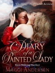 Diary of a Painted Lady ebook by Maggi Andersen