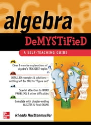 Algebra Demystified ebook by Rhonda Huettenmueller