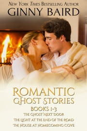 Romantic Ghost Stories (Books 1 - 3) ebook by Ginny Baird