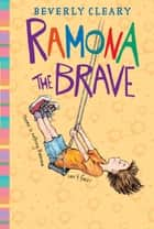 Ramona the Brave ebook by Beverly Cleary,Jacqueline Rogers