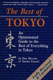 The Best of Tokyo - Revised and Updated ebook by Don Mortn,Naoko Tsunoi