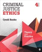 Criminal Justice Ethics ebook by Cynthia L. Banks