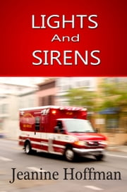 Lights and Sirens ebook by Jeanine Hoffman