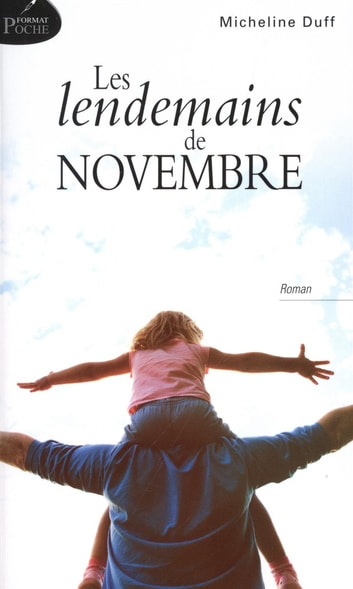 Les lendemains de novembre eBook by Micheline Duff