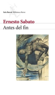 Antes del fin ebook by Ernesto Sabato