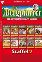 Der Bergpfarrer Staffel 2 - Heimatroman - E-Book 11-20 ebook by Toni Waidacher