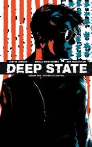Deep State Vol. 2 ebook by Justin Jordan,Ariela Kristantina