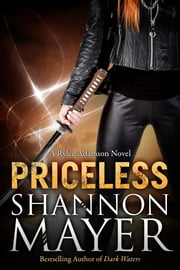 Priceless (A Rylee Adamson Novel) #1 ebook by Shannon Mayer