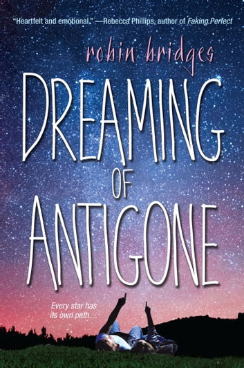 Dreaming of Antigone ebook by Robin Bridges