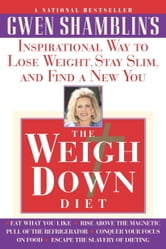 Weigh Down Diet ebook by Gwen Shamblin