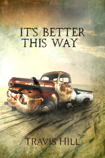 It's Better This Way ebook by Travis Hill