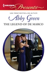 The Legend of de Marco ebook by Abby Green