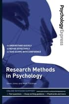 Psychology Express: Research Methods in Psychology (Undergraduate Revision Guide) ebook by Dr Mark Forshaw,Dr Dominic Upton,Dr Steve Jones