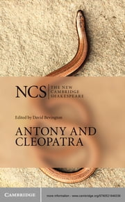 Antony and Cleopatra ebook by William Shakespeare,David Bevington