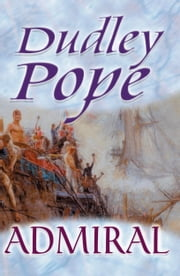 Admiral ebook by Dudley Pope