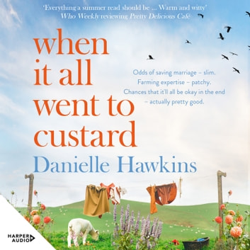 When It All Went to Custard audiobook by Danielle Hawkins